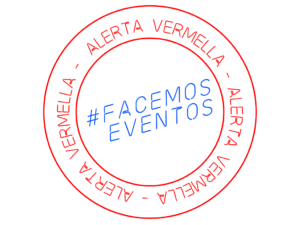 #FACEMOSEVENTOS – comunicado movilizaciones 17S –
