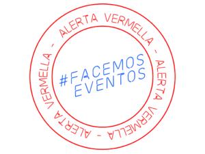 #FACEMOSEVENTOS – manifiesto 17S –